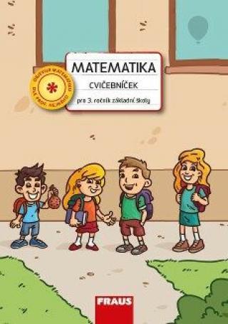 Matematika - Cvičebníček pro 3. ročník ZŠ - Čiháková Ivana