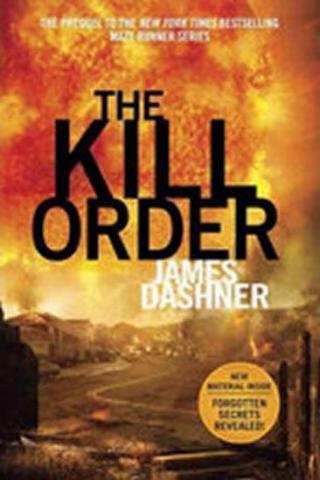 Maze Runner 4 - The Kill Order - Dashner James