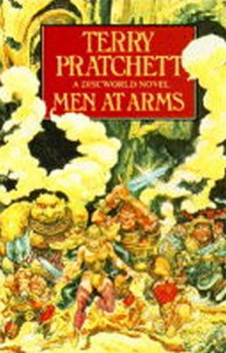 Men at Arms :  - Pratchett Terry