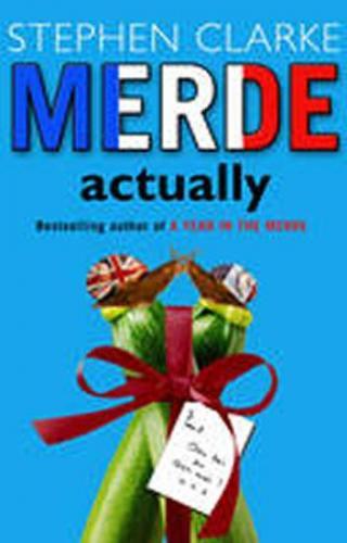 Merde Actually - Clarke Stephen