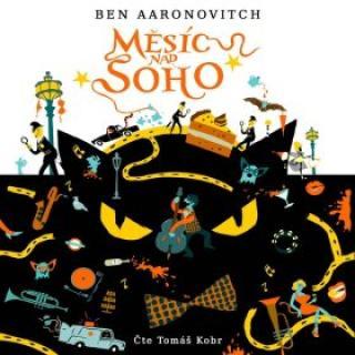 Měsíc nad Soho - Ben Aaronovich - audiokniha
