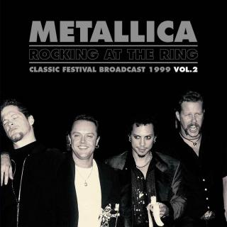 Metallica Rocking At The Ring Vol.2  Black