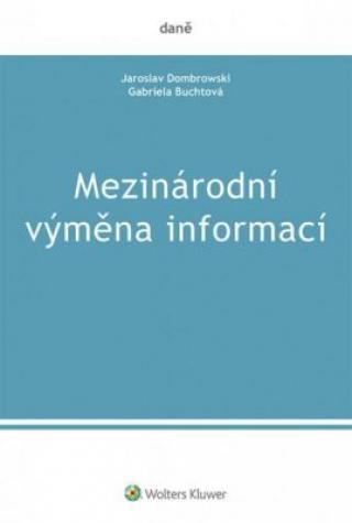 Mezinárodní výměna informací - Dombrowski Jaroslav, Buchtová Gabriela