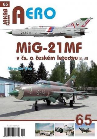 MiG-21MF v čs. a českém letectvu 2.díl - Irra Miroslav