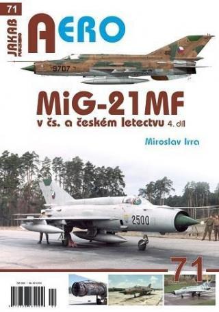 MiG-21MF v čs. a českém letectvu 4.díl - Irra Miroslav