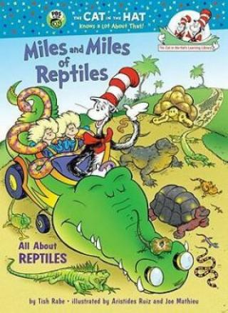 Miles and Miles of Reptiles : All About Reptiles - Tish Rabe