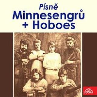 Minnesengři, Hoboes – Písně Minnesengrů a Hoboes