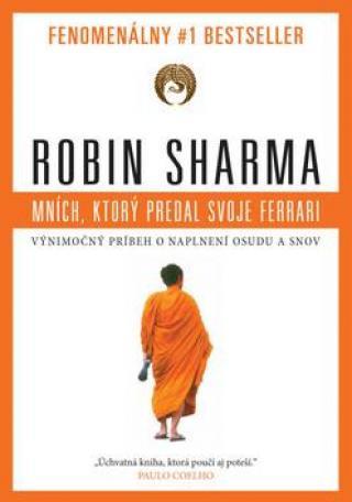 Mních, ktorý predal svoje ferrari -- Fenomenálny # 1 bestseller