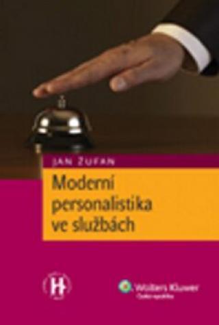 Moderní personalistika ve službách - Jan Žufan