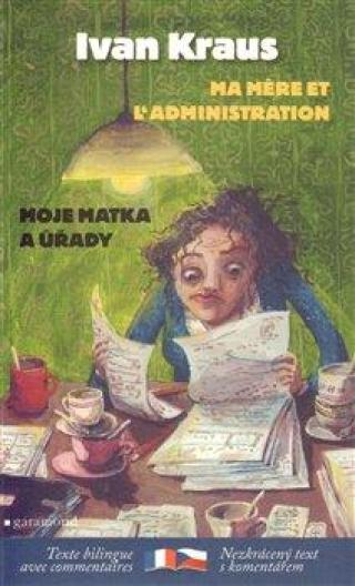 Moje matka a úřady / Ma mere et l´administration - Kraus Ivan