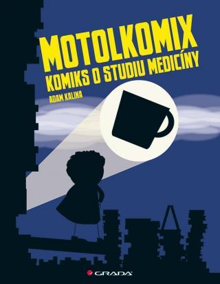 Motolkomix -- Komiks o studiu medicíny - Kalina Adam