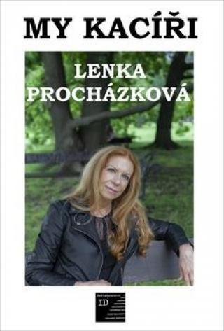 My kacíři - Procházková Lenka