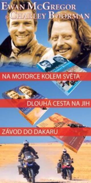Na motorce kolem světa   Dlouhá cesta na jih   Závod do Dakaru - komplet 3 knihy - Charley Boorman, McGregor Ewan