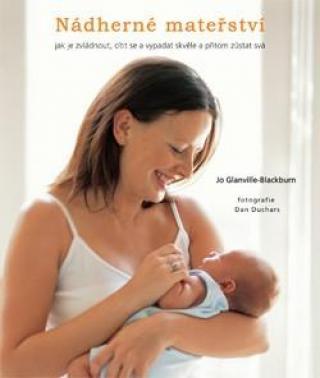 Nádherné mateřství