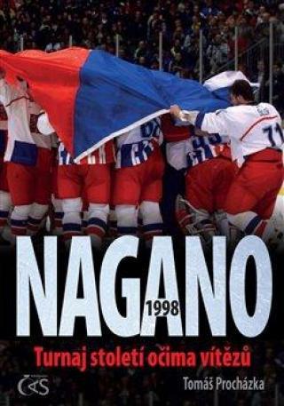 Nagano 1998 - Turnaj století očima vítězů - Procházka Tomáš