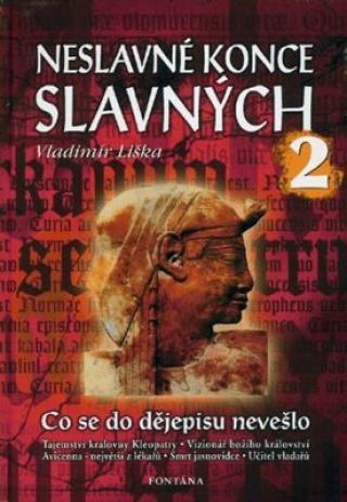 Neslavné konce slavných 2 - Vladimír Liška