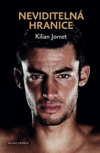 Neviditelná hranice - Jornet Kilian