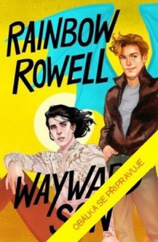 Nezdárný syn - Rainbow Rowellová