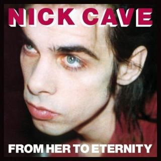 Nick Cave & The Bad Seeds From Her to Eternity  180 g Black