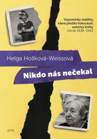 Nikdo nás nečekal - Hošková-Weissová Helga