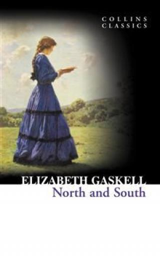 North and South  - Gaskell Elizabeth