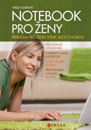 Notebook pro ženy -- Příručka pro ženy, které jdou s dobou