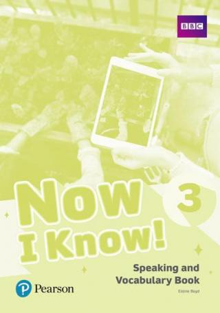 Now I Know 3 Speaking and Vocabulary Book - Boyd Elaine