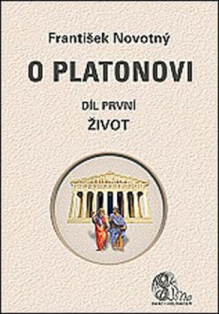 O Platonovi - František Novotný