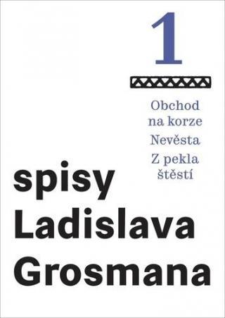 Obchod na korze Nevěsta Z pekla štěstí -- Spisy ladislava Grosmana