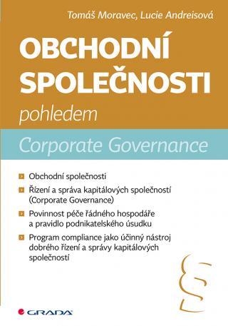 Obchodní společnosti pohledem Corporate Governance, Moravec Tomáš