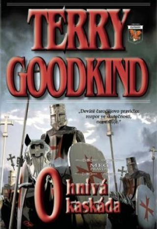 Ohnivá kaskáda - Terry Goodkind