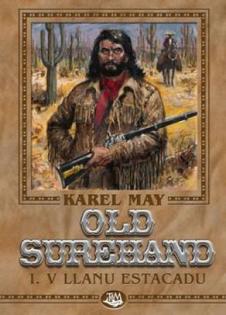 Old Surehand I. -- V Llanu Estacadu - May Karel