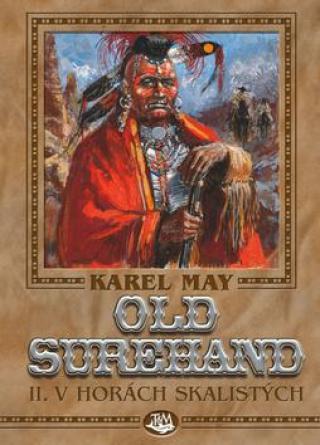 Old Surehand II. -- V horách skalistých - May Karel