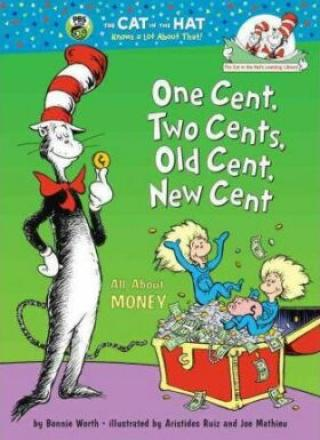 One Cent, Two Cents, Old Cent, New Cent : All About Money - Bonnie Worth