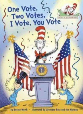 One Vote, Two Votes, I Vote, You Vote - Bonnie Worth