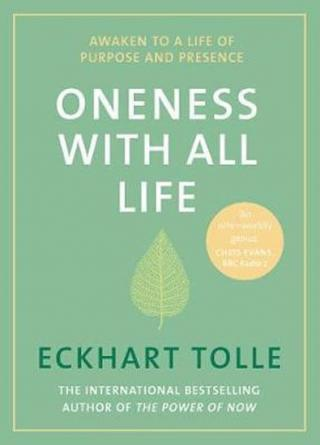 Oneness With All Life - Tolle Eckhart