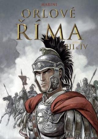 Orlové Říma III IV - Marini Enrico