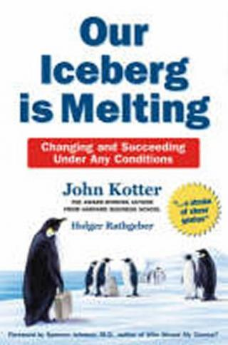 Our Iceberg is Melting - Kotter John P.