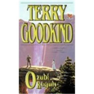 Ozubí Reguly /brož./ - Goodkind Terry
