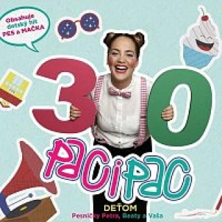 Paci Pac – Deťom: Pesničky Petra, Beaty a Vaša CD