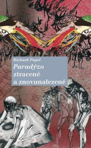 Paradýzo ztracené a znovunalezené - Popel Richard