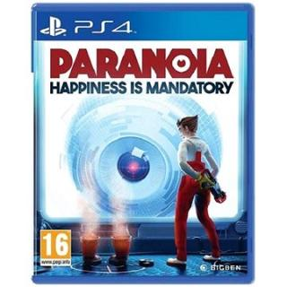 Paranoia: Happiness is mandatory - PS4