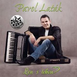 Pavol Laták – Len s tebou CD
