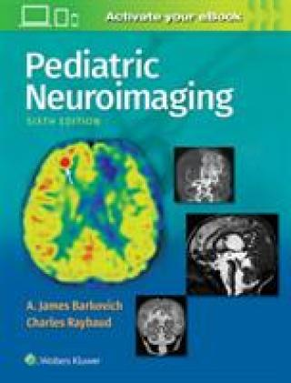 Pediatric Neuroimaging - Barkovich A. James MD Raybaud Charles