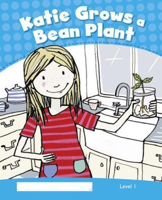 PEKR   Level 1: Katie Grows a Bean Plant CLIL - Crook Marie