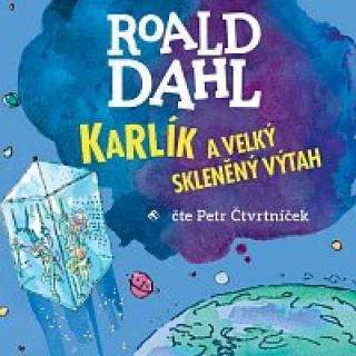 Petr Čtvrtníček – Dahl: Karlík a velký skleněný výtah CD-MP3