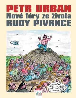 Petr Urban - Nové fóry ze života Rudy Pivrnce, Urban Petr