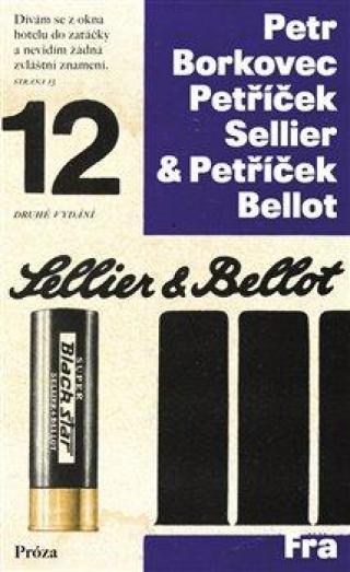 Petříček Sellier & Petříček Bellot - Borkovec Petr