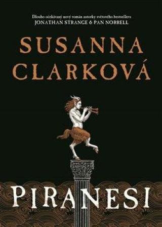 Piranesi - Clarková Susanna
