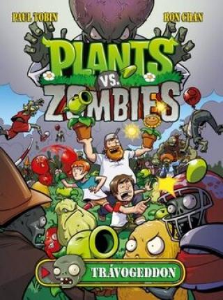Plants vs. Zombies - Trávogedon - Paul Tobin; Ron Chan